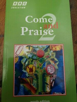 Come And Praise 2 BBC Education Words Edition • 3.99£