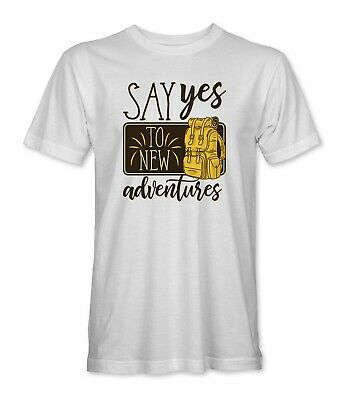 Say Yes To New Adventures Mens/Unisex T-Shirt • 10.99£