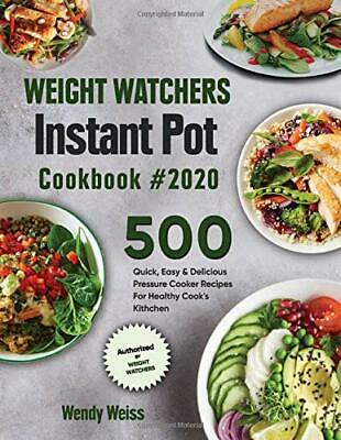 $11.99 • Buy Weight Watchers Instant Pot Cookbook #2020: 500 Quick Easy Delicious Paperback