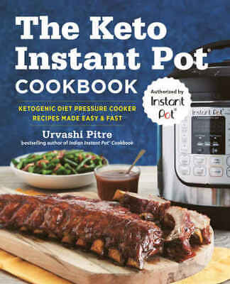 $1.49 • Buy ✅ The Keto Instant Pot Cookbook: Ketogenic Diet Pressure Cooker Recipes [P.DF]