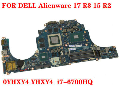$ CDN1256 • Buy 100% Tested FOR DELL Alienware 17 R3 15 R2 Laptop Motherboard 0YHXY4 I7-6700HQ