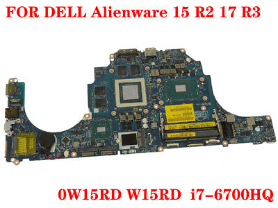 $ CDN1559 • Buy 100% Tested FOR DELL Alienware 15 R2 17 R3 Laptop Motherboard 0W15RD I7-6700HQ
