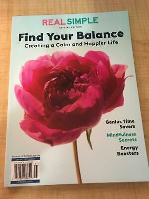 $8.50 • Buy Real Simple  FIND YOUR BALANCE    Creating A Calm & Happier Life