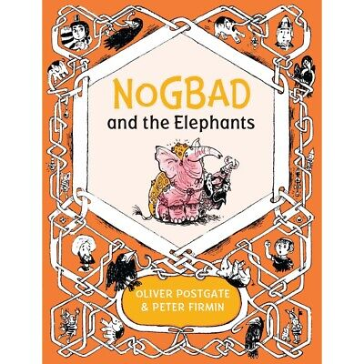 Nogbad And The Elephant (Noggin The Nog)  By Postgate & Firmin  -  9781405281423 • 4.99£