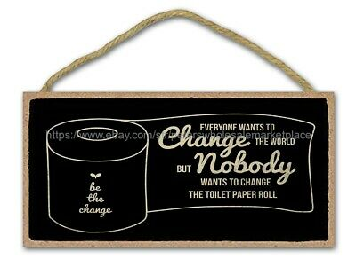 Everyone Wants To Change The World Bathroom Wood Sign Room Den Plaque Wall Art • 11.27£