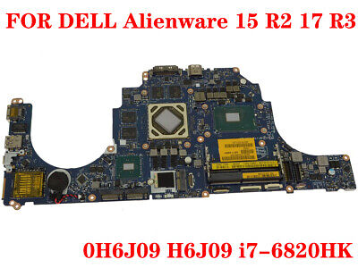 $ CDN776.31 • Buy FOR DELL Alienware 15 R2 17 R3 Laptop Motherboard H6J09 I7-6820HK 100% Test Work
