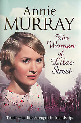 The Women Of Lilac Street By Annie Murray BRAND NEW BOOK (Paperback, 2013) • 5.10£