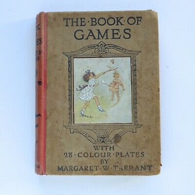 MARGARET W TARRANT The Book Of Games 1920 1st Edition With 28 Colour Plates  • 25£