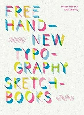 Free Hand New Typography Sketchbooks By Steven Heller (English) Paperback Book F • 14.46£