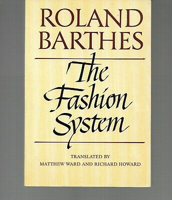 AU29.32 • Buy The Fashion System By Roland Barthes Paperback 1983