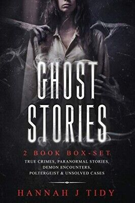 Ghost Stories: 2 Book Box-set: True Crimes, Paranormal Stories, Demon ... • 29.21£