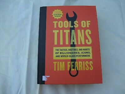 AU18.61 • Buy Tools Of Titans : The Tactics, Routines, And Habits Of Billionaires, Icons,...