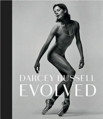 £8.48 • Buy Darcey Bussell: Evolved, Darcey Bussell, New Book
