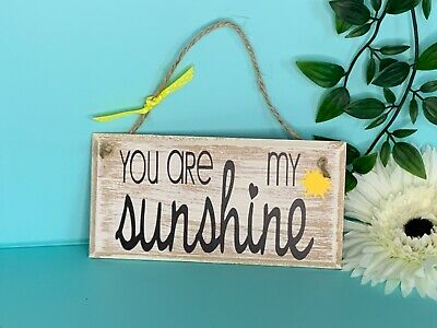 Wooden Sign You Are My Sunshine Song Lyrics Shabby Chic 6  X 3  Plaque & Sign • 4.99£