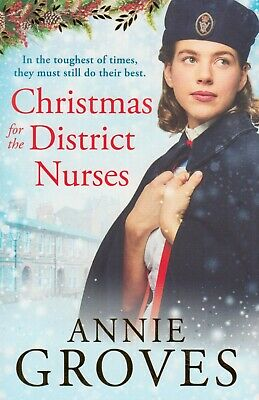 Christmas For The District Nurses By Annie Groves BRAND NEW BOOK (Paperback 2019 • 6.90£