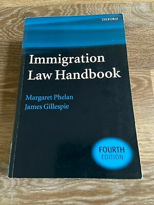 Immigration Law Handbook By James Gillespie And Margaret Phelan (2005,.. • 10£