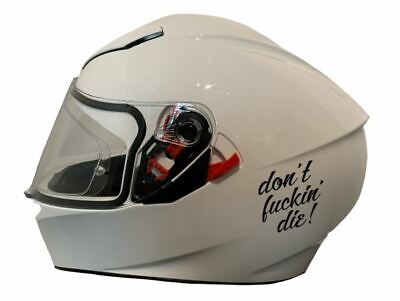 Don't Fuckin Die - Motorcycle Helmet Sticker - Sticker/Decal For Crash Helmet • 3.79£