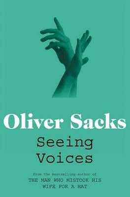 £4.42 • Buy Seeing Voices: A Journey Into The World Of The Deaf, Sacks, Oliver, New Book
