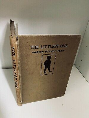 £9.99 • Buy The Littlest One By Marion St John Webb Illustrated By Margaret W Tarrant 1924