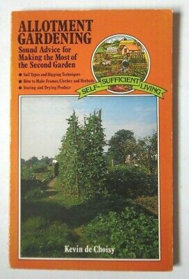 Allotment Gardening Self-sufficient Living By Kevin De Choisy Pb Book 1979 • 8.99£