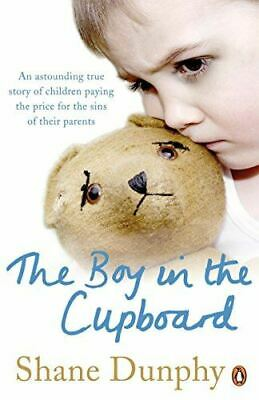 £4 • Buy The Boy In The Cupboard, Dunphy, Shane, Very Good, Paperback