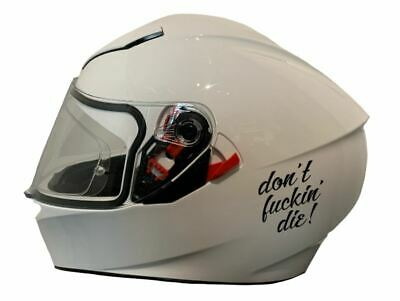 Don't Fuckin Die - Motorcycle Helmet Sticker  | Sticker/Decal For Crash Helmet • 3.99£