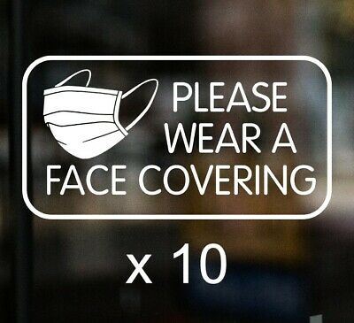 £29.95 • Buy 10 X PLEASE WEAR A FACE COVERING Mask Sign Shop Window Sticker Cafe Pub
