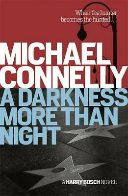 A Darkness More Than Night (Harry Bosch Series), Connelly, Michael, New Book • 4.99£