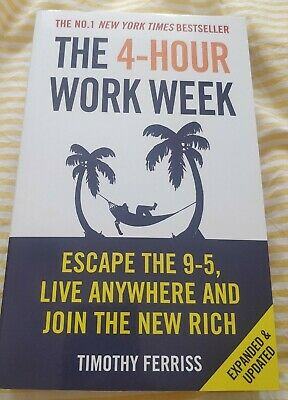 AU19.13 • Buy The 4-Hour Work Week: Escape The 9-5, Live Anyw... By Ferriss, Timothy Paperback