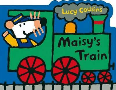 $3.99 • Buy Maisy's Train: A Maisy Shaped Board Book - Board Book By Cousins, Lucy - GOOD