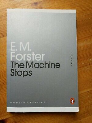 The Machine Stops By E. M. Forster (Paperback, 2011) • 1.80£