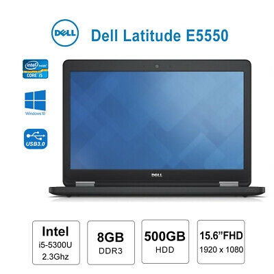 AU369 • Buy Dell Latitude E5550 15.6  Full HD Laptop I5 5300u 2.3GHz 8GB 500GB WIN 10 Pro