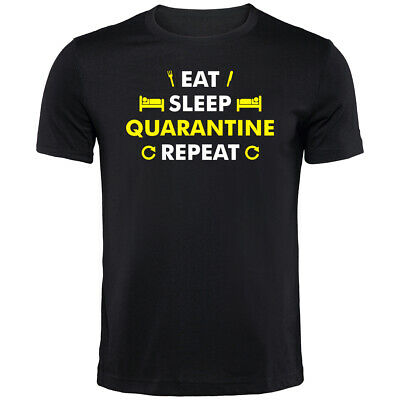 Eat Sleep Quarantine T-Shirt | Funny Printed Clothing Secret Santa • 9.99£