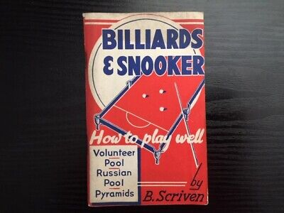 Billiards & Snooker - How To Play Well By B. Scriven, Early 1940's - Rare!! • 18£