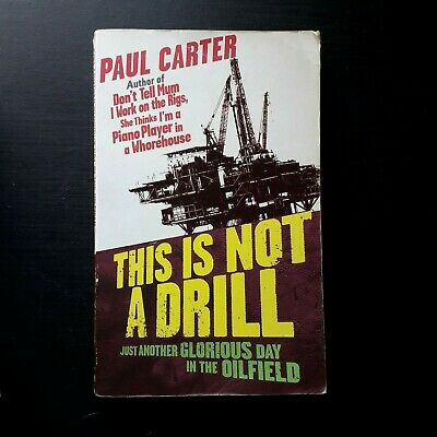 Paul Carter This Is Not A Drill Pre Owned Fair Condition Paperback Book • 1.75£