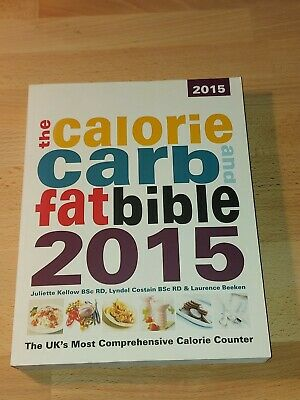 £8.99 • Buy The Calorie, Carb And Fat Bible - 2015