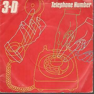 3-D Telephone Number 7 INCH VINYL UK Polydor 1980 B/W Here Today Gone Tomorrow • 5.24£