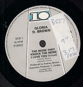GLORIA D BROWN More They Knock The More I Love You 7 INCH VINYL UK Ten 1985 B/W • 3.40£