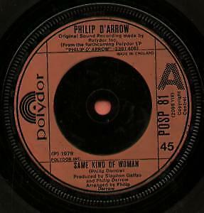PHILIP D'ARROW Same Kind Of Woman 7 INCH VINYL UK Polydor 1979 B/W Rock And Roll • 4.53£