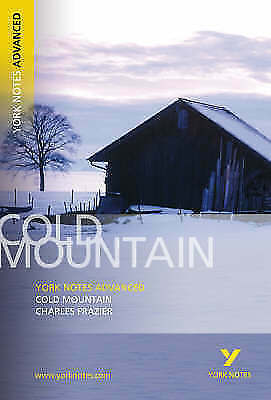 Cold Mountain: York Notes Advanced By Charles Frazier (Paperback, 2006) (F16) • 3.03£