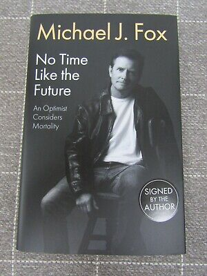 AU198.35 • Buy Michael J. Fox No Time Like The Future Hand Signed Autobiography Hardback Book