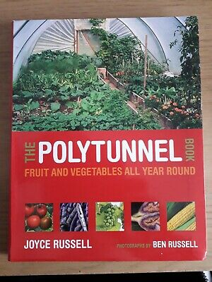 The Polytunnel Book By Joyce Russell Allotment, Garden, GYO, Fruit & Vegetables • 9.99£