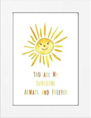 £3.90 • Buy You Are My Sunshine Nursery Wall Art Decor Quote Picture Gift A4 Print Only