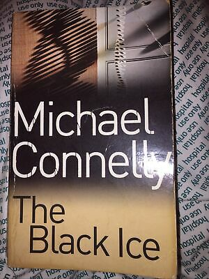 The Black Ice Connelly, Michael Pb Book Post/collect L14 Freepost • 2.99£