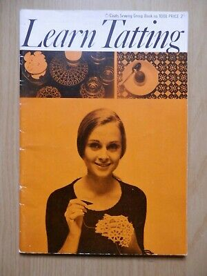 Learn Tatting Coats Sewing Book 1088 Vintage Booklet Paperback • 1.99£