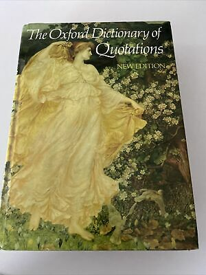 The Oxford Dictionary Of Quotations Hardback New Edition Book • 0.99£