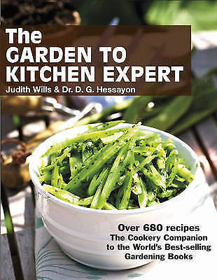 £10 • Buy The Garden To Kitchen Expert: How To Cook Vegetables, Fruit, Flowers, Herbs And