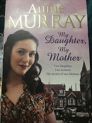 My Daughter, My Mother By Annie Murray (Paperback, 2012) • 2.10£
