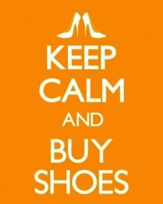227624 Keep Calm And Buy Shoes GLOSSY POSTER  UK • 25.95£