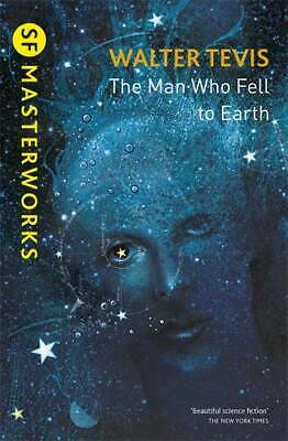 The Man Who Fell To Earth (S.F. MASTERWORKS), Tevis, Walter, New Book • 4.75£